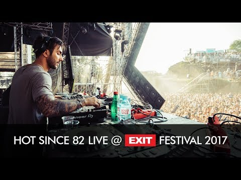 EXIT 2017 | Hot Since 82 Live @ Mts Dance Arena FULL SHOW