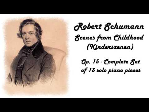 Robert Schumann -  Scenes from Childhood  in 432 Hz tuning (relaxing piano music)