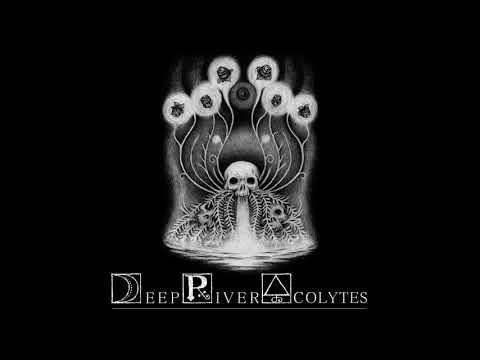 DEEP RIVER ACOLYTES - Under Her Spell (official single)