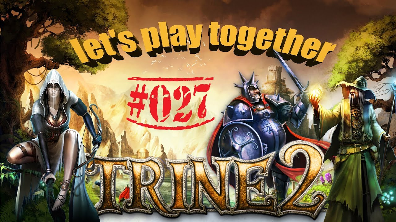 Let's Play Together Trine 2 #027: Auge um Auge, Säure um Schild