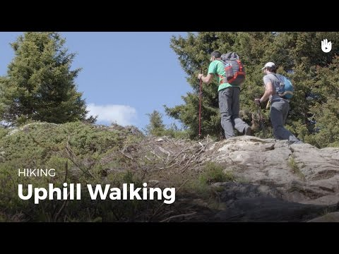 How to Walk Uphill | Hiking