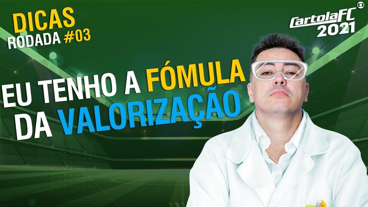 REVELADO: A FÓRMULA DA VALORIZAÇÃO DA RODADA 3 DO CARTOLA FC