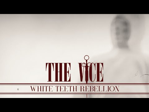 The Vice - White Teeth Rebellion (Official Music Video) - Black n Roll | Noble Demon