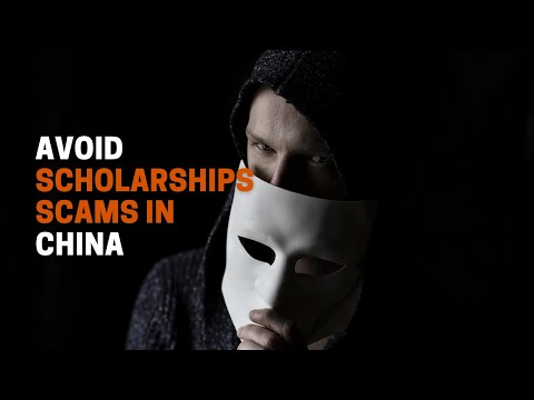 Avoid Scholarship Scams in China | Agency Fraud to Study in China