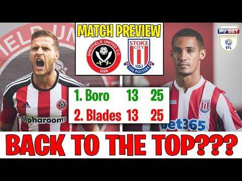 we-are-joint-top-of-the-league-|-sheffield-united-vs-stoke-city-#14---championship-preview-2018/2019
