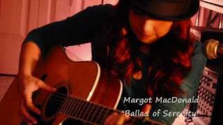 Ballad of Serenity ~ Margot MacDonald