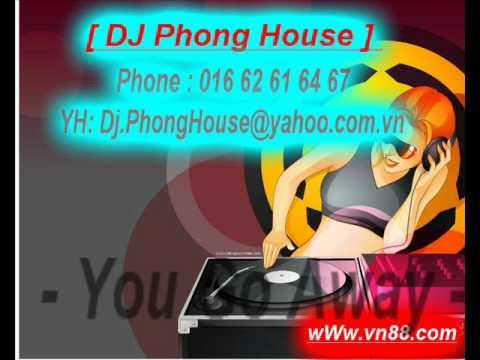 Lo - Chu Bin [ DJ Phong House Remix ]