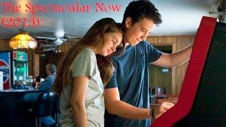The Spectacular Now (2013) - Miles Teller, Shailene Woodley, LifeTime movies