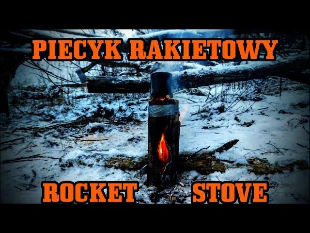 Jak zrobi? drewniany PIECYK RAKIETOWY - ROCKET STOVE