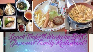 Lunch Time At Washoku SATO (Japanese Family Restaurant)