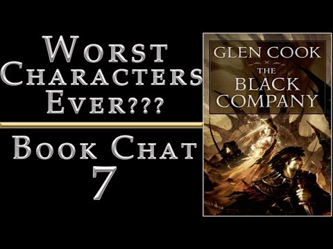 Worst Characters Ever?| Glen Cook - The Black Company Review| Book Chat 7