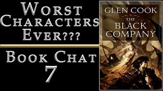 worst characters ever? glen cook the black company review book chat 7