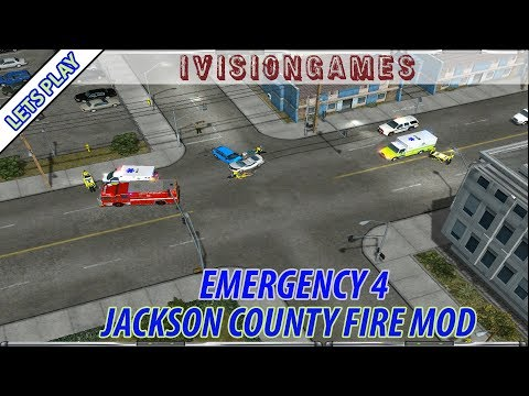 Emergency 4 Jackson County Fire Mod V0.61 Lets Play (Episode 1) - First Look