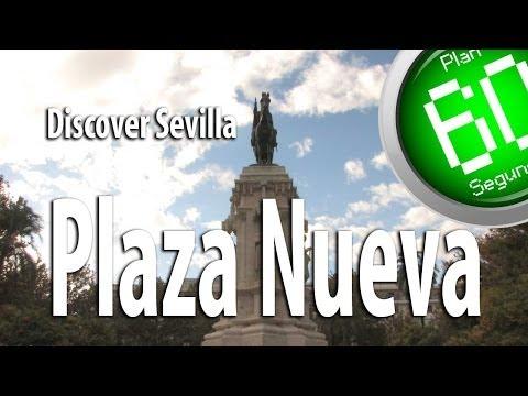 Sevilla Plan 60 segundos Discover Plaza Nueva Sevilla