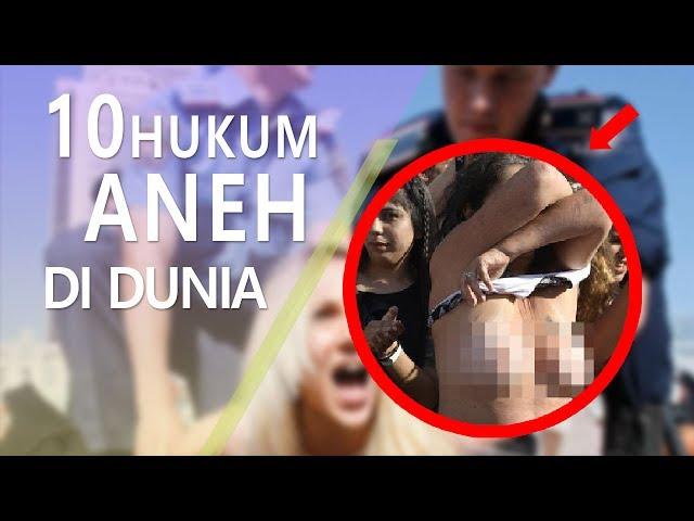 WAJIB TAHU!!! 10 HUKUM ANEH DI SELURUH DUNIA