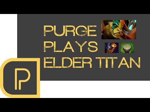Dota 2 Purge plays Elder Titan - stream