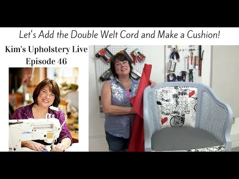 Kim's Upholstery Live Episode 46 Cushion Cover And Cording