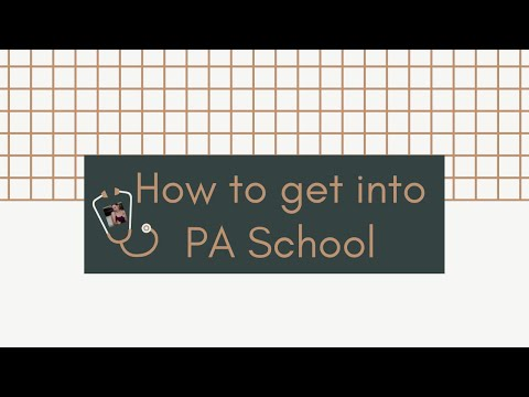 how-to-get-into-pa-school