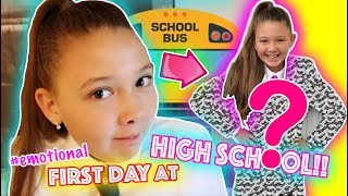 FIRST DAY AT HIGH SCHOOL! - #EMOTIONAL