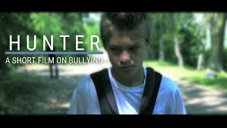"""HUNTER"" - Short Film on Bullying [HD] - Directed by Antonio Pulido"