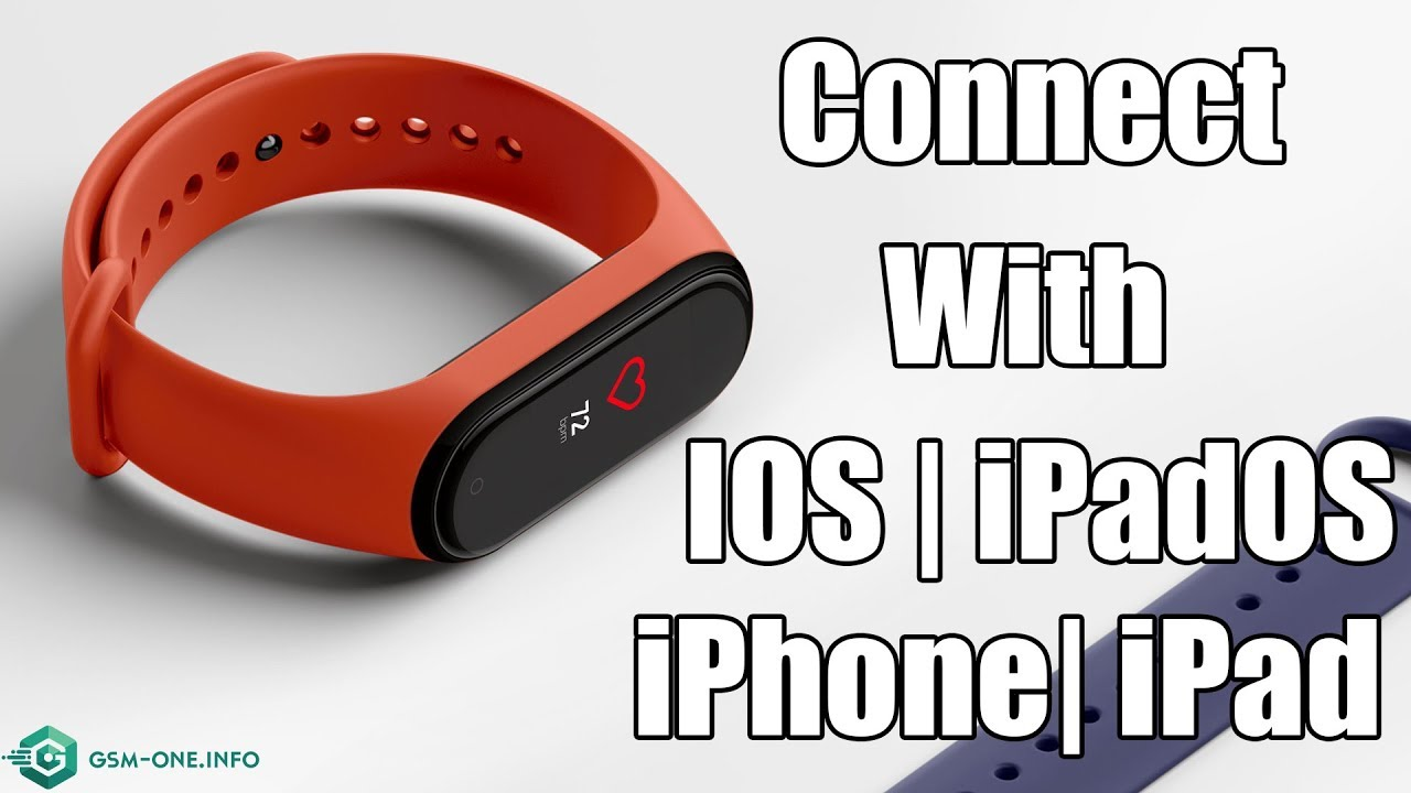 How To Connect Xiaomi Mi Smart Band 4 With Ios Ipados Iphone Ipad Youtube