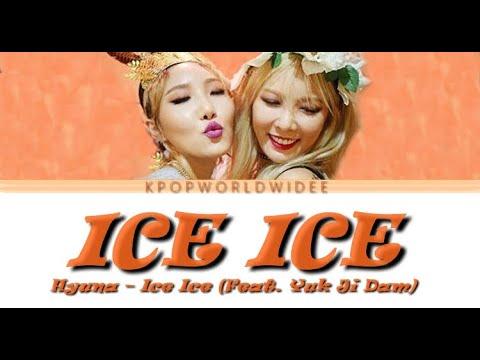 HYUNA - ICE ICE FEAT. YUK JI DAM (Colour Coded LYRICS)
