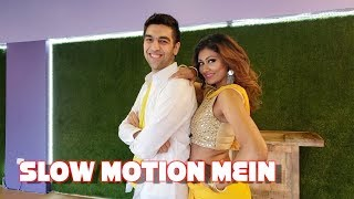 SLOW MOTION MEIN DANCE COVER   Bosslady Shruti X DANS   BOLLYWOOD DANCE CHOREOGRAPHY