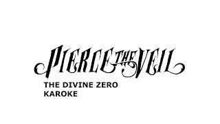 Pierce The Veil - The Divine Zero Karaoke