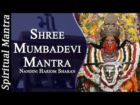 Shree Mumbadevi Mantra    Mumba Devi Maa by Nandini Hariom Sharan ( Full Songs )