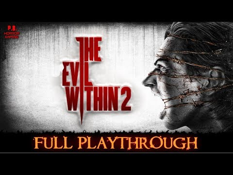 The Evil Within 2 | Full Playthrough | Gameplay Walkthrough No Commentary 1080P