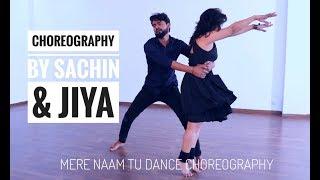 MERE NAAM TU DANCE CHOREOGRAPHY || HOLI SPECIAL  || ZERO MOVIE ||
