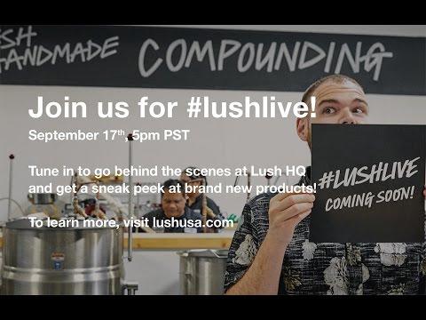#Lushlive - Innovation Unleashed