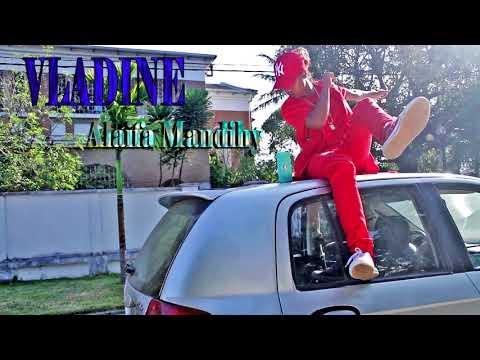 vladine  - Alaifa mandihy ( audio official gasy  2017 ) nouveauté