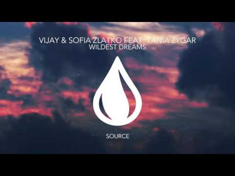 Vijay & Sofia Zlatko feat. Tania Zygar - Wildest Dreams (Extended Mix)