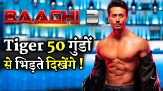 Baaghi 3 Mega Action Scene Tiger Shroff Fight with 50 Goons