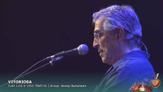 VIESTE/ILUMINADOS/VITORIOSA - Orquestra da Ulbra e Ivan Lins