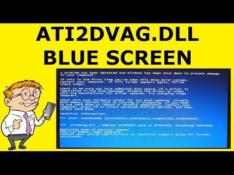How To Fix Ati2dvag.dll Blue Screen of Death (BSOD)