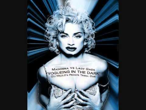 Madonna vs Lady Gaga Vogueing In The Dark DJ PAULO's Mix