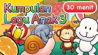 Download Kumpulan Lagu Anak 30 Menit Vol 3
