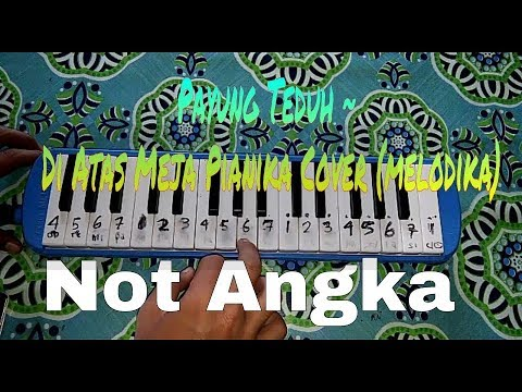 Payung Teduh - Di Atas Meja Pianika Cover (Not Angka / Melodika)