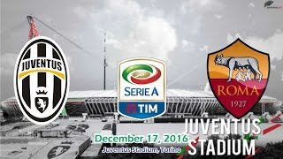 Juventus vs AS Roma 1-0 All Goals & Highlights 17/12/2016 | Serie A 2016/2017 HD