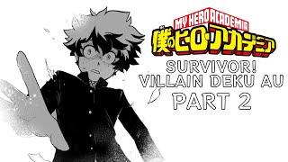 Survivor! Villain Deku AU Part 2 (My Hero Academia Comic Dub)