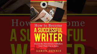 How to Become a Successful Writer