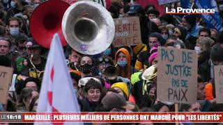 """Marseille : plusieurs milliers de personnes ont marché pour """"les libertés"""""""