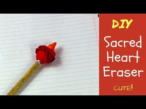 DIY Sacred Heart Eraser - Back to School