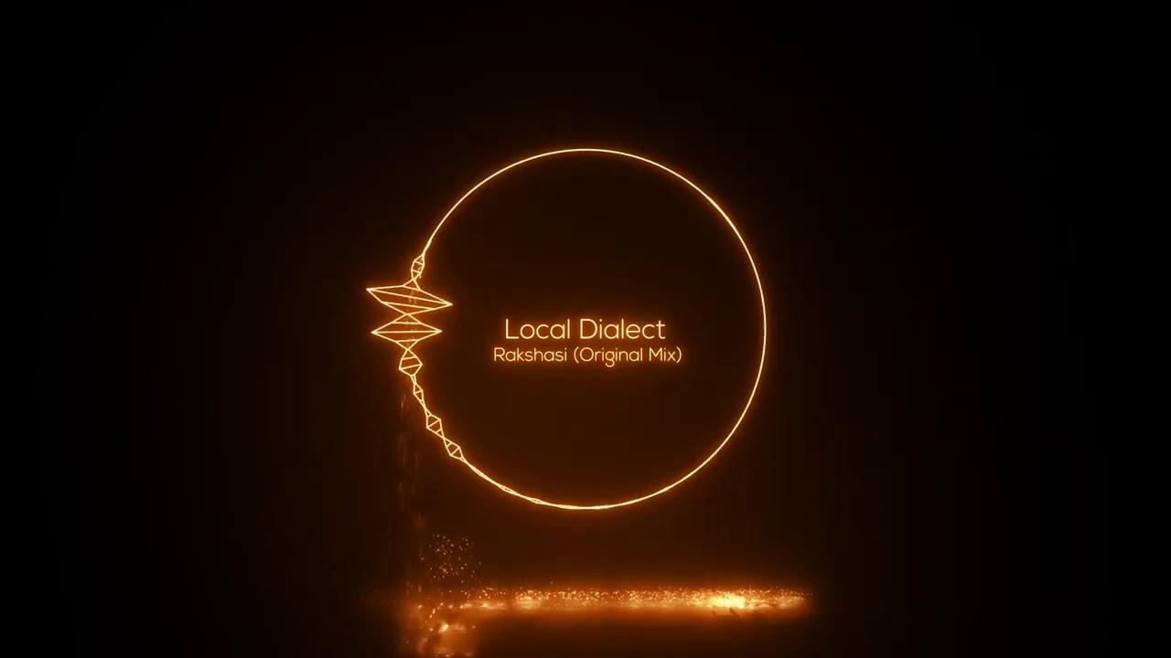 Local Dialect - Rakshasi (Original Mix) [SMTC Underground]