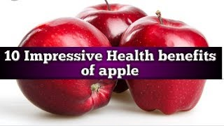 10 Impressive Health benefits of apple