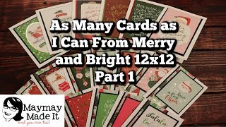 As Many Cards as I Can From Merry and Bright 12x12 Part 1