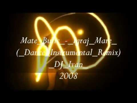 Mate Bulic - Igraj Mare_ DJ Ivan ( Dance Instrumental Remix 2008).wmv