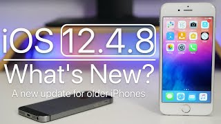 iOS 12.4.8 is Out! - What's New?